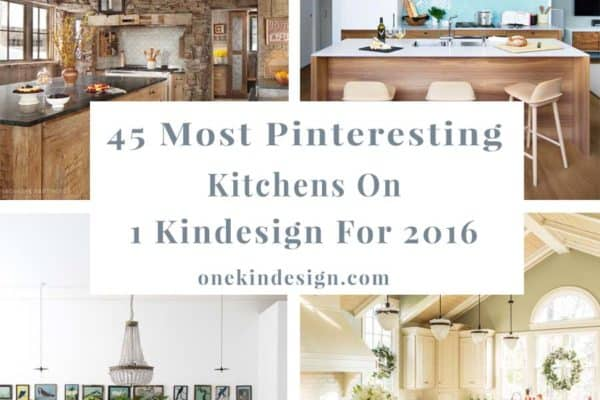 featured posts image for 45 Most Pinteresting Kitchens Featured on 1 Kindesign for 2016