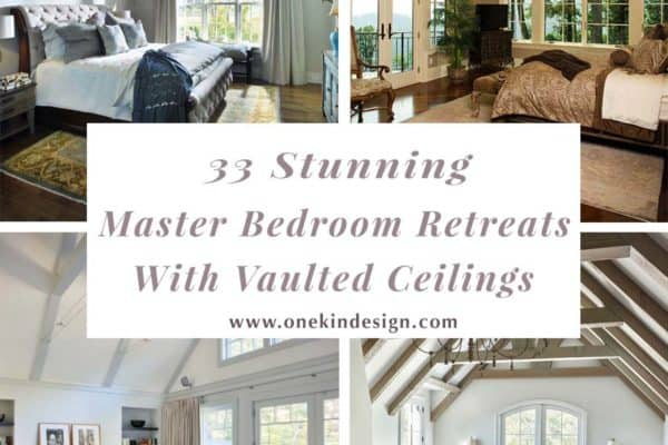 featured posts image for 33 Stunning master bedroom retreats with vaulted ceilings